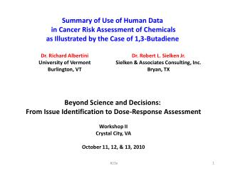 Summary of Use of Human Data  in Cancer Risk Assessment of Chemicals