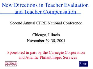 New Directions in Teacher Evaluation and Teacher Compensation