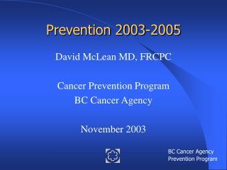 Prevention 2003-2005