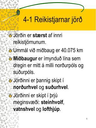 4-1 Reikistjarnar jörð