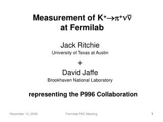 Measurement of K +  + ×Ø at Fermilab
