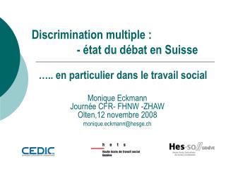 Discrimination multiple : - état du débat en Suisse