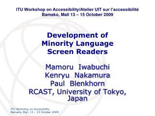 Development of Minority Language Screen Readers
