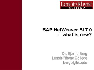 SAP NetWeaver BI 7.0  – what is new?
