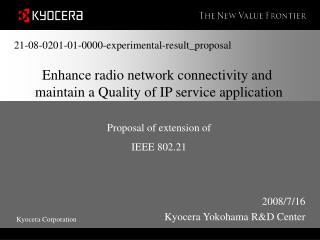 Enhance radio network connectivity and  maintain a Quality of IP service application