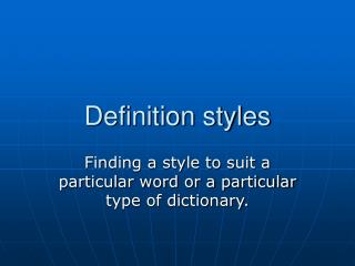 Definition styles