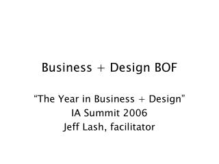 Business + Design BOF
