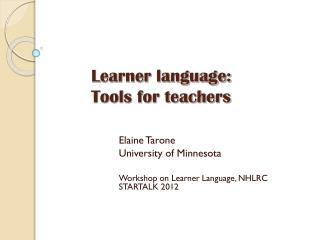 Learner language:  Tools for teachers