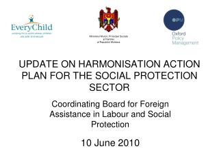 UPDATE ON HARMONISATION ACTION PLAN FOR THE SOCIAL PROTECTION SECTOR