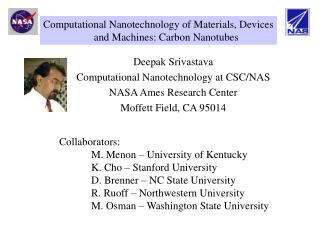 Deepak Srivastava Computational Nanotechnology at CSC/NAS NASA Ames Research Center