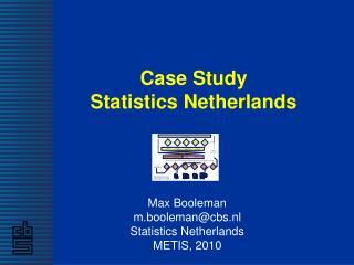 Case Study Statistics Netherlands