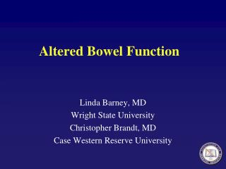 Altered Bowel Function