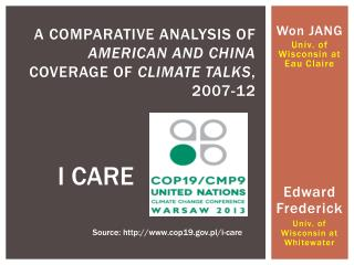A Comparative Analysis of  American and China  Coverage of  Climate TALKS ,  2007-12