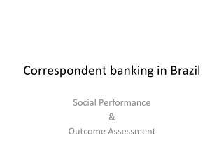 Correspondent banking in Brazil