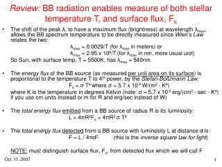 Review:  BB radiation enables measure of both stellar temperature T, and surface flux, F s