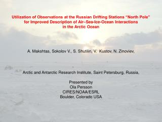 Russian drifting stations �North Pole� in  2003-201 2