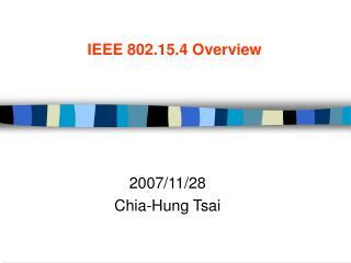 IEEE 802.15.4 Overview
