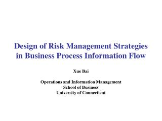 Design of Risk Management Strategies in Business Process Information Flow