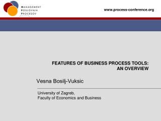 FEATURES OF  BUSINESS PROCESS TOOLS:  AN OVERVIEW
