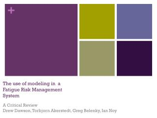The use of modeling in  a Fatigue Risk Management System