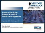 Future Vehicle-Based Alcohol Detection Systems