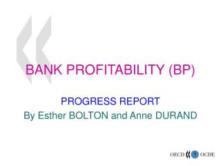 BANK PROFITABILITY (BP)