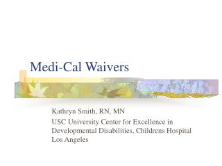 Medi-Cal Waivers