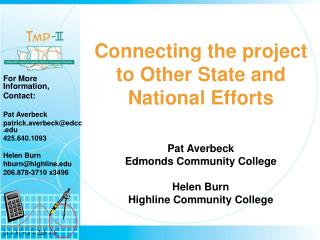 Connecting the project to Other State and National Efforts