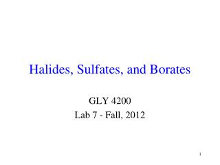 Halides, Sulfates, and Borates