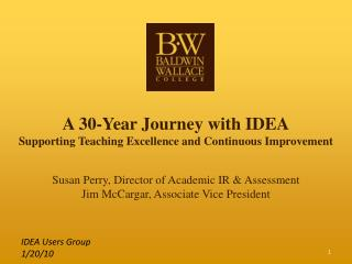 A 30-Year Journey with IDEA Supporting Teaching Excellence and Continuous Improvement