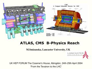ATLAS, CMS  B-Physics Reach