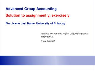 Advanced Group Accounting Solution to assignment y, exercise y