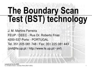 The Boundary Scan Test (BST) technology