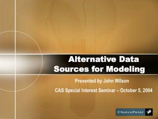 Alternative Data Sources for Modeling