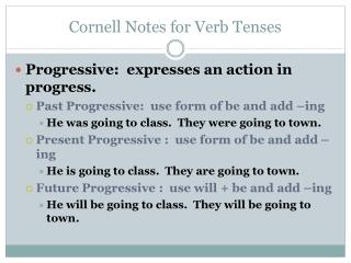 Cornell Notes for Verb Tenses