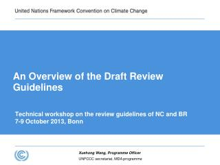 An Overview of the Draft Review Guidelines