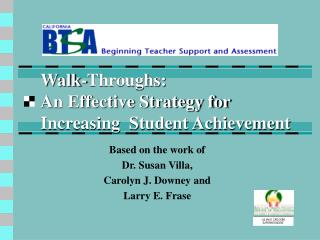 Walk-Throughs: An Effective Strategy for Increasing  Student Achievement
