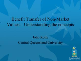 Benefit Transfer of Non-Market Values – Understanding the concepts