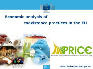Economic analysis of  		coexistence practices in the EU