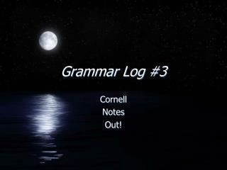 Grammar Log #3