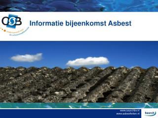 Informatie bijeenkomst Asbest