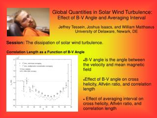 Correlation Length as a Function of B-V Angle