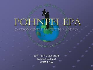 POHNPEI EPA Environmental Protection AGENCY