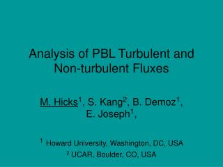 Analysis of PBL Turbulent and Non-turbulent Fluxes