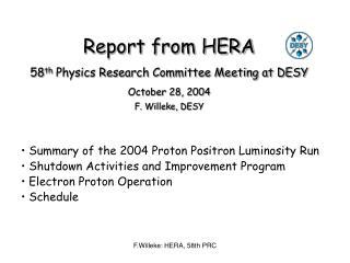 Summary of the 2004 Proton Positron Luminosity Run  Shutdown Activities and Improvement Program