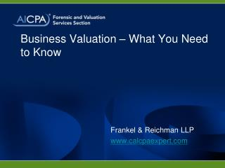 Business Valuation � What You Need to Know