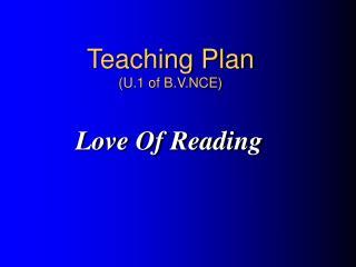 Teaching Plan (U.1 of B.V.NCE)