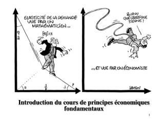 Introduction du cours de principes �conomiques fondamentaux