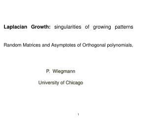 P.  Wiegmann University of Chicago