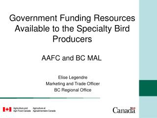 Government Funding Resources Available to the Specialty Bird Producers